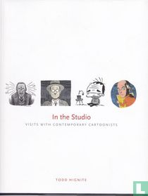In the Studio - Visits with Contemporary Cartoonists