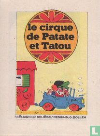 Le cirgue de Patate et Tatou
