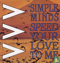 Speed Your Love To Me
