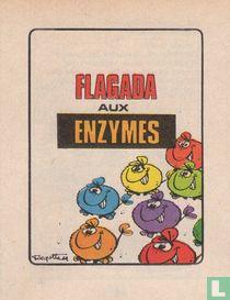 Flagada aux enzymes