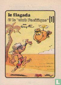 """Le Flagada et le """"Club Pacifigue""""(1)"""