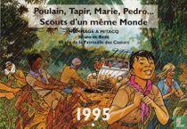 Poulain, Tapir, Marie, Pedro...Scouts d'un mëme Monde
