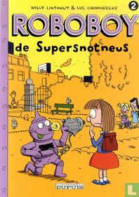 Roboboy de supersnotneus 2