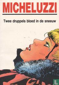 Twee druppels bloed in de sneeuw