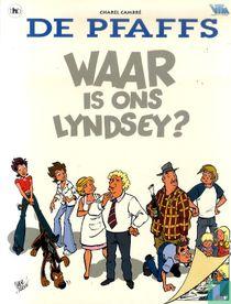 Waar is ons Lyndsey?