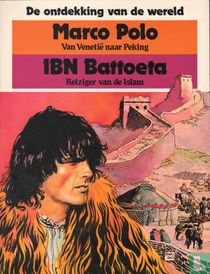 Marco Polo - Van Venetië naar Peking + Ibn Battoeta - Reiziger van de Islam