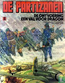 De ontvoering + Een val voor Dragon