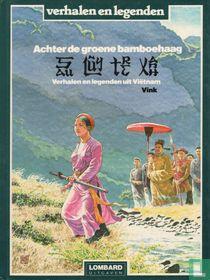 Achter de groene bamboehaag - Verhalen en legenden uit Viëtnam