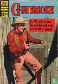 De Marshal is een levend doelwit voor een dodelijk schot!