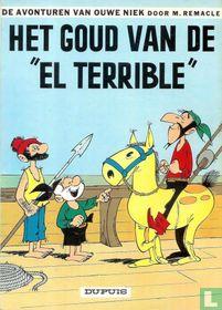 """Het goud van de """"El Terrible"""""""