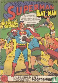De school voor Superman moordenaars!
