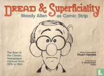 Dread & Superficiality - Woody Allen as Comic Strip