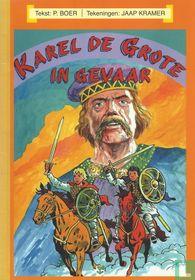 Karel de Grote in gevaar