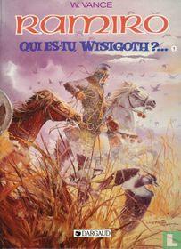 Qui es-tu, Wisigoth?... 1 - Les Yeux du Guadiana