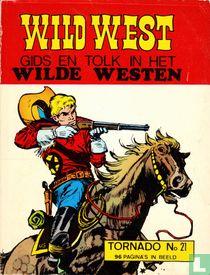 Gids en tolk in het Wilde Westen