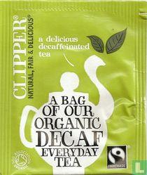 a delicious decaffeinated tea