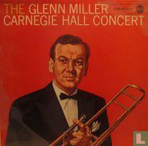 The Glenn Miller Carnegie Hall concert