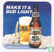 Make it a bud light
