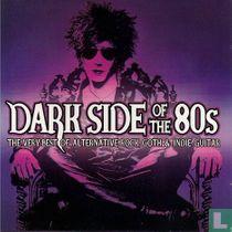Dark side of the 80's