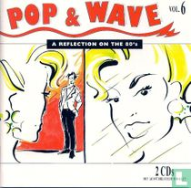 Pop & wave vol.6