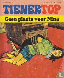 Geen plaats voor Nina