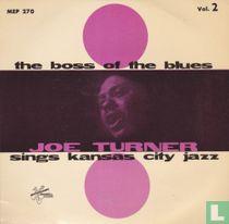 Joe Turner Sings Kansas City Jazz Vol. 2