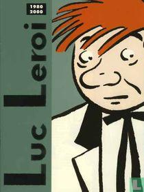 Luc Leroi - 1980-2000