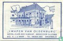 """"""" 't Wapen van Oldenburg"""" Hotel Café Restaurant Bioscoop Slijterij"""