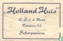 """Holland Huis"""
