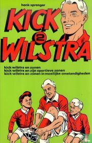 Kick Wilstra en zonen + Kick Wilstra en zijn sportieve zonen + Kick Wilstra en zonen in moeilijke omstandigheden
