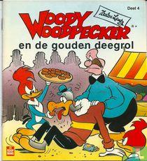 Woody Woodpecker en de gouden deegrol