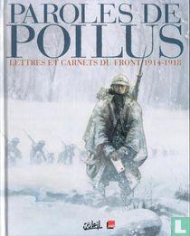 Paroles de Poilus - Lettres et Carnets du front 1914-1918