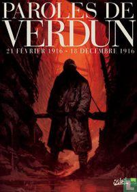 Paroles de Verdun, 21 février 1916 - 18 décembre 1916