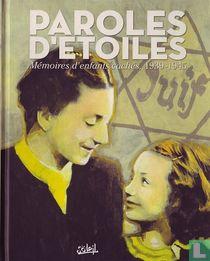 Paroles d'étoiles - Mémoires d'enfants cachés, 1939-1945