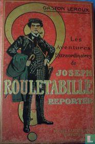 Les aventures extraordinaires de Joseph Rouletabille reporter