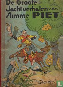 De groote jachtverhalen van slimme Piet