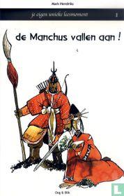 De Manchus vallen aan!
