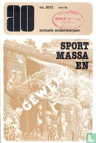 Sport , massa en geweld