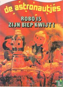 Robo is zijn biep kwijt!