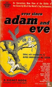 Ever since Adam and Eve
