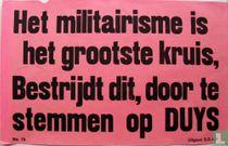Het militairisme is het grooteste kruis.