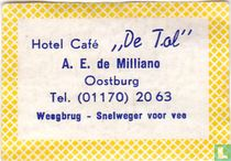 Hotel Café De Tol - A.E. de Milliano