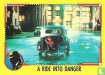 A Ride Into Danger