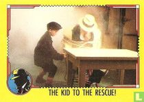 The Kid to the Rescue!