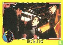 Lips in a Fix