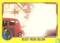 Blast from Below