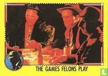 The Games Felons Play