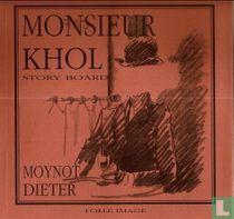 Monsieur Khol story board
