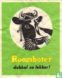 Roomboter dubbel zo lekker