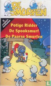Potige ridder + De Spooksmurf + De paarse Smurfen